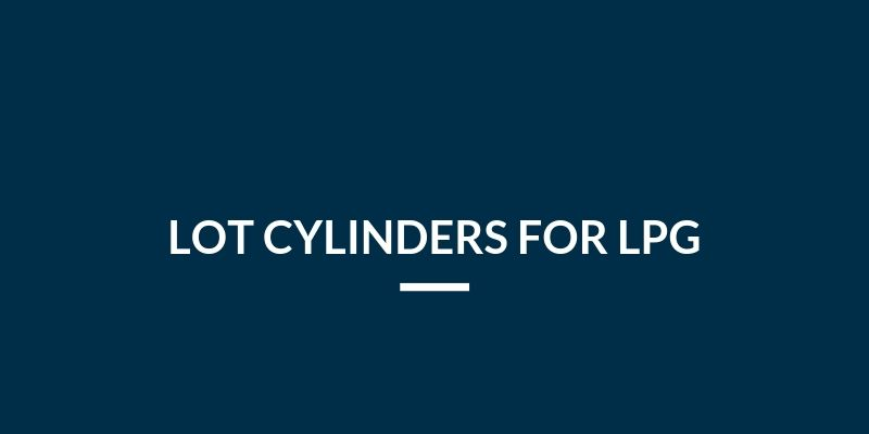 LOT cylinders for LPG (Liquid – Off – Take)